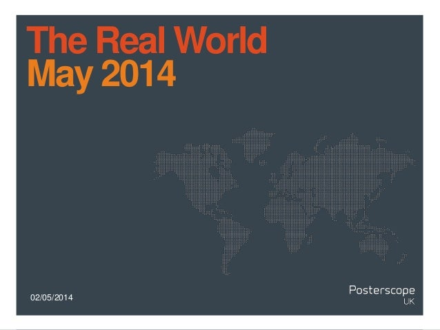 02/05/2014 The Real World May 2014