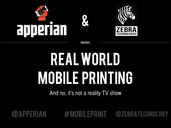 Real World Mobile Printing