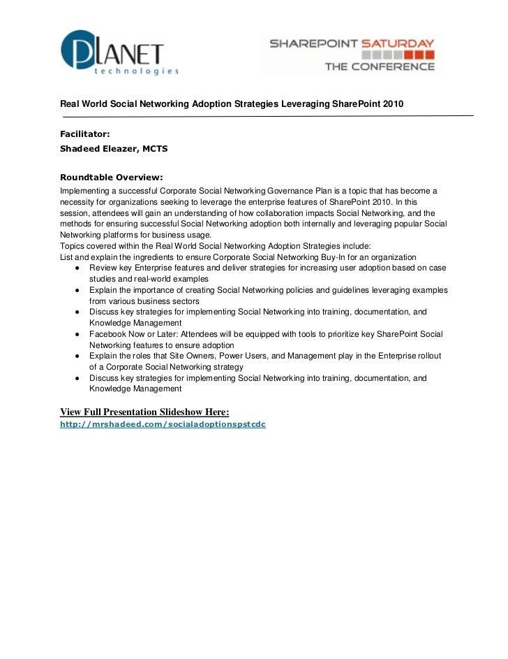 Real World Social Networking Adoption Strategies Leveraging SharePoint 2010Facilitator:Shadeed Eleazer, MCTSRoundtable Ove...