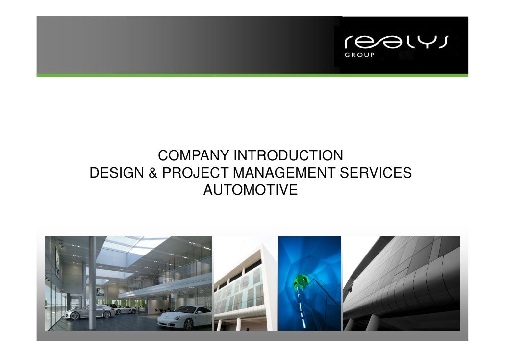 COMPANY INTRODUCTIONDESIGN & PROJECT MANAGEMENT SERVICES             AUTOMOTIVE