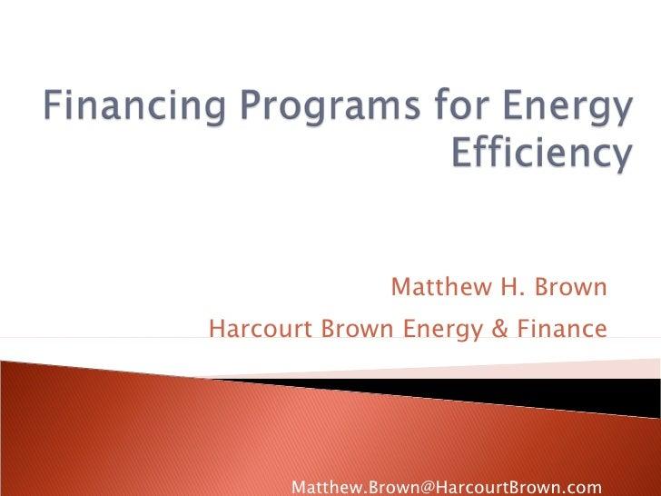Financing Programs for Energy Efficiency