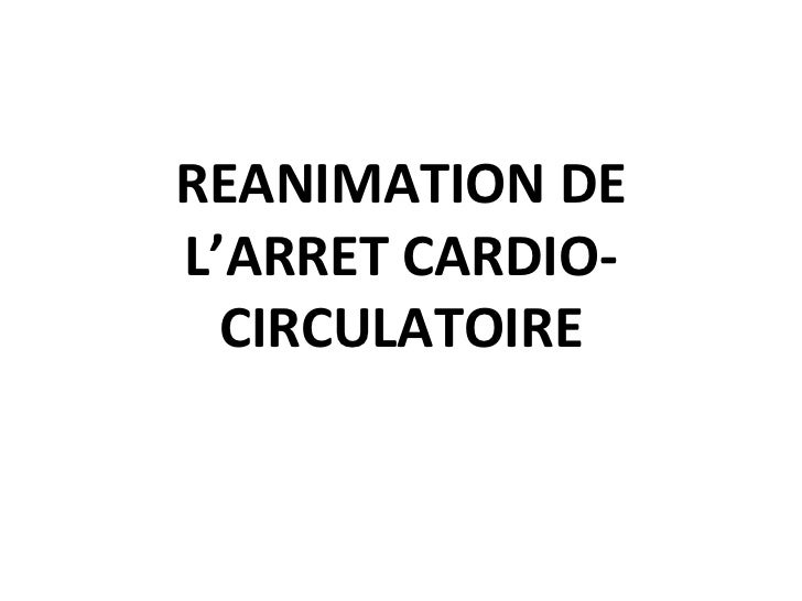 REANIMATION DE L'ARRET CARDIO-CIRCULATOIRE