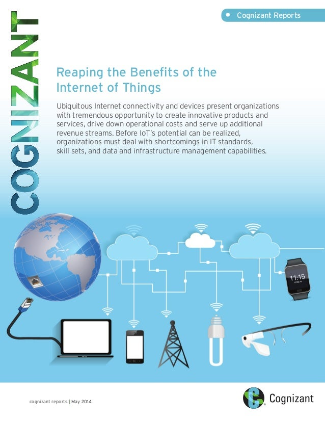 Reaping the Benefits of the Internet of Things