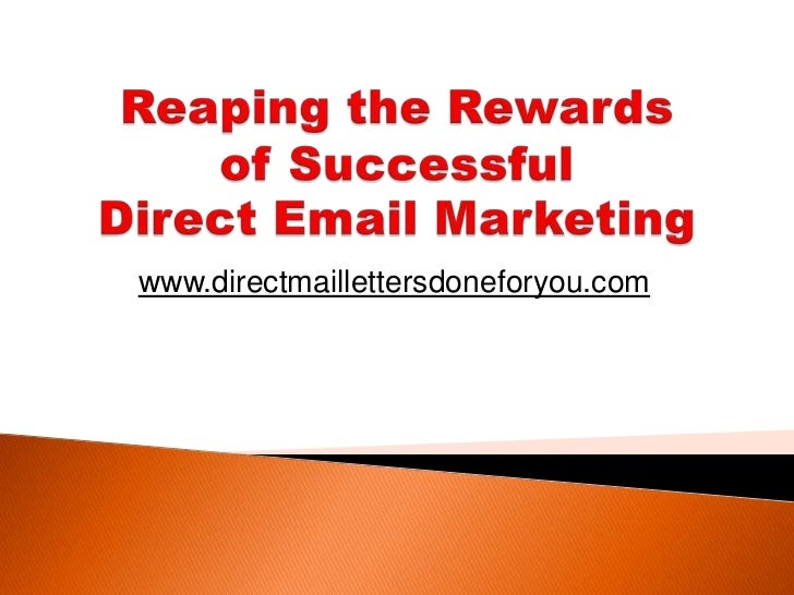 Reaping the Rewards of Successful Direct Email Marketing