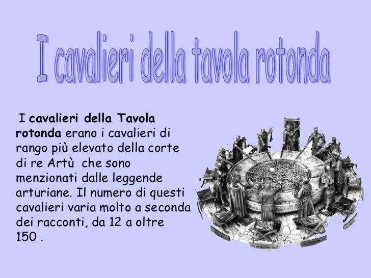Re art e i cavalieri della tavola rotonda - Cavalieri della tavola rotonda ...