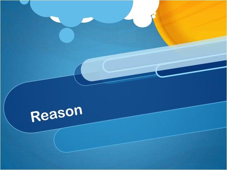 Reason<br />