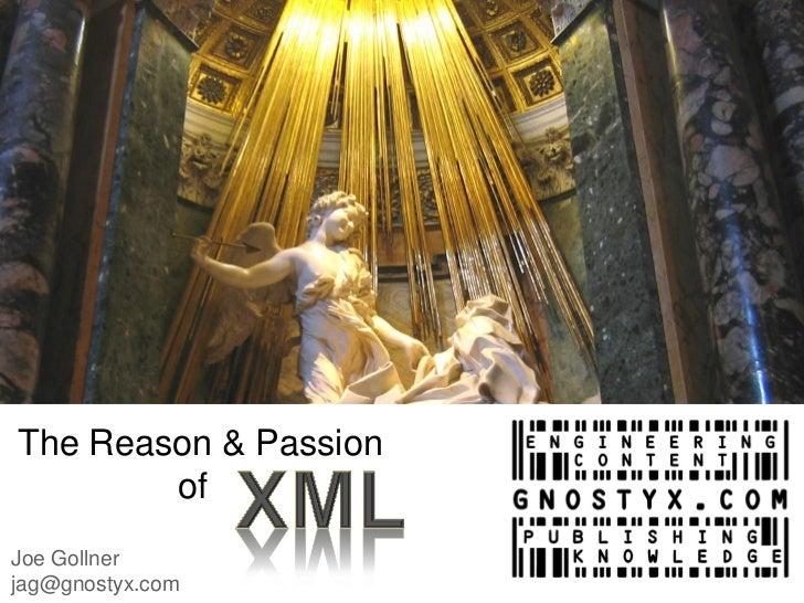 The Reason & Passion        ofJoe Gollnerjag@gnostyx.com