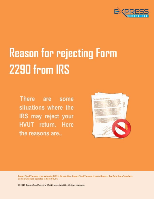 Reason for rejecting irs form 2290