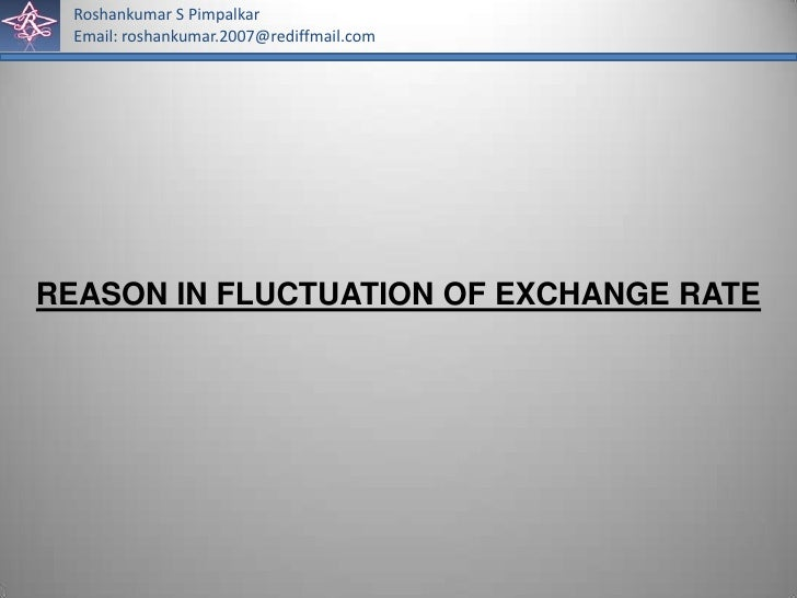 Reasons for exchange rate fluctuation