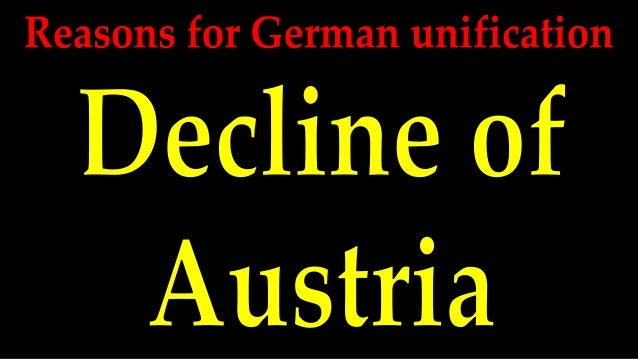 Reasons for german unification   decline of austria
