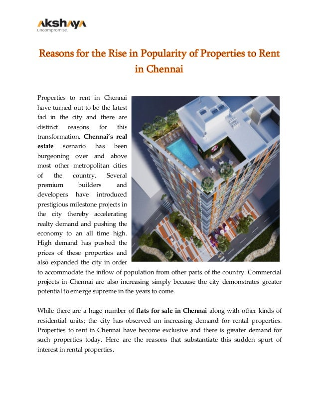 Reasons for the Rise in Popularity of Properties to Rent in Chennai Properties to rent in Chennai have turned out to be th...