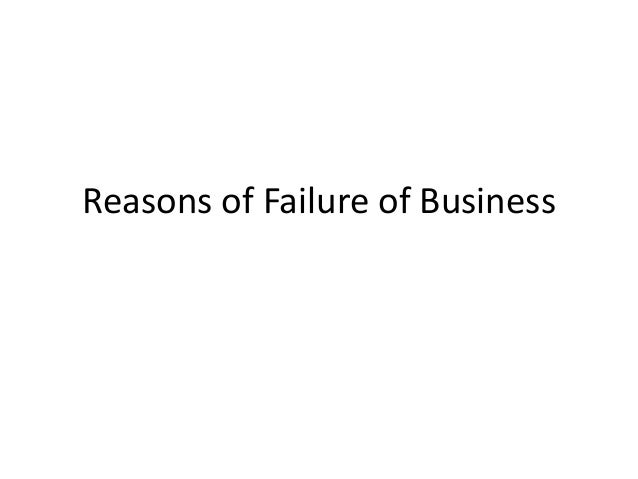 Reasons of Failure of Business