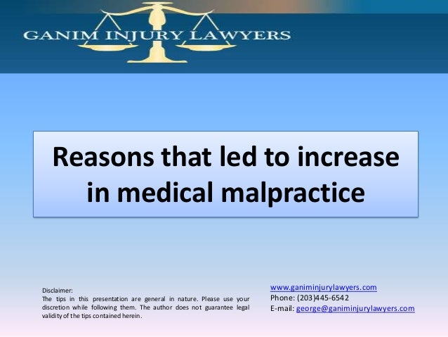 Reasons that led to increase in medical malpractice