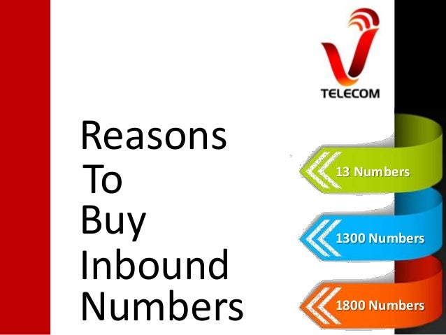 Reasons to buy 13, 1300 and 1800 inbound numbers