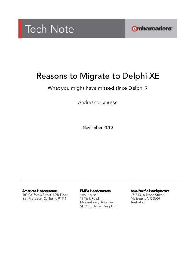 Reasons to migrate to Delphi XE