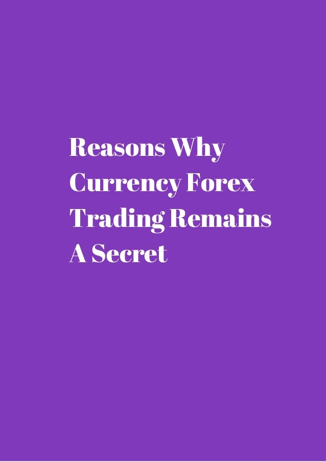 Why forex trading is good