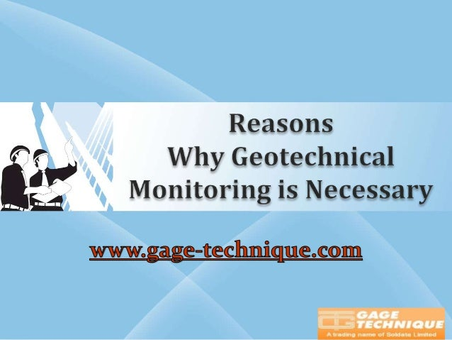 Reasons Why Geotechnical Monitoring is Necessary