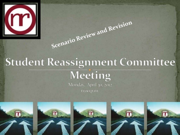 Reassignment committee meeting   - April 30, 2012
