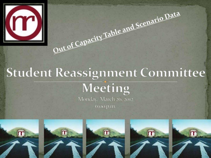 Reassignment committee meeting  march 26-revised