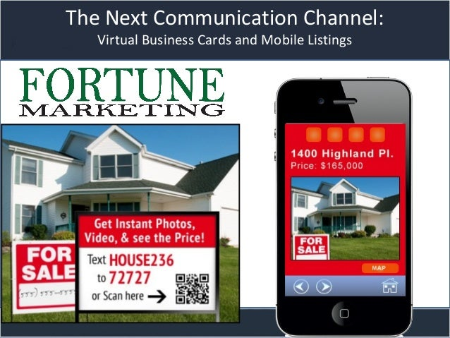 Title slideThe Next Communication Channel:Virtual Business Cards and Mobile Listings