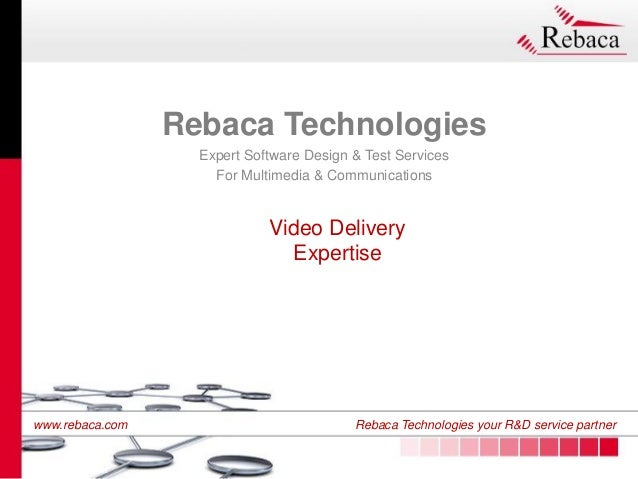 Rebaca's Video Delivery Expertise Overview