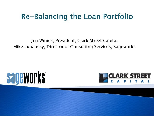 Jon Winick, President, Clark Street Capital Mike Lubansky, Director of Consulting Services, Sageworks