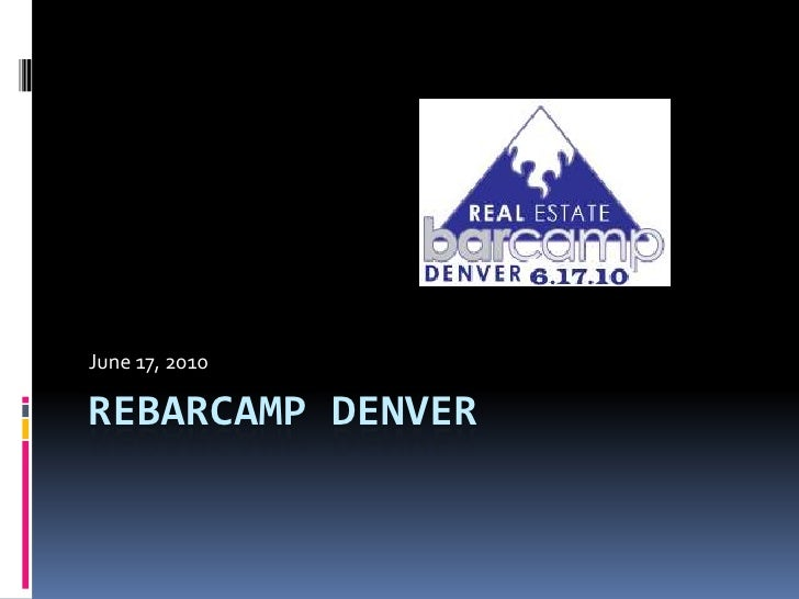 Real Estate BarCamp Denver 2010