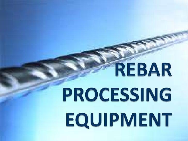 Rebar processing equipment