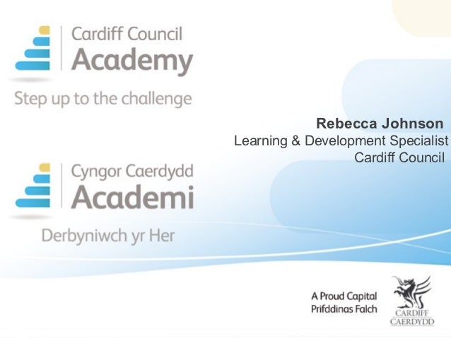 Rebecca Johnson, Cardiff Council, Linking Competencies and Priorities to your DLE