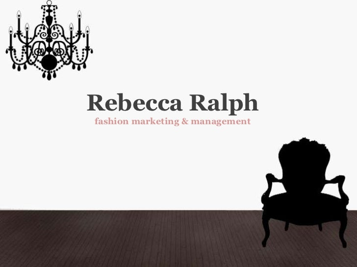 Rebecca Ralphfashion marketing & management