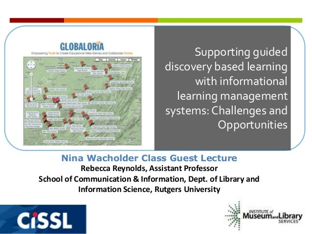 Supporting guided discovery based learning with informational learning management systems: Challenges and Opportunities Ni...