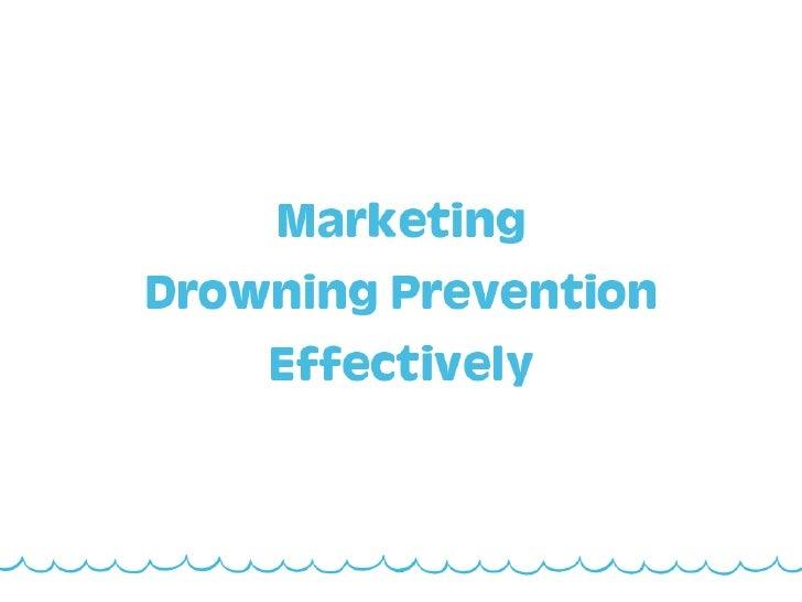 "Rebecca Wear Robinson ""Marketing Drowning Prevention"" NDPA Symposium 2012"