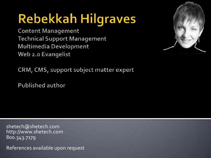 Rebekkah Hilgraves Technical Resume