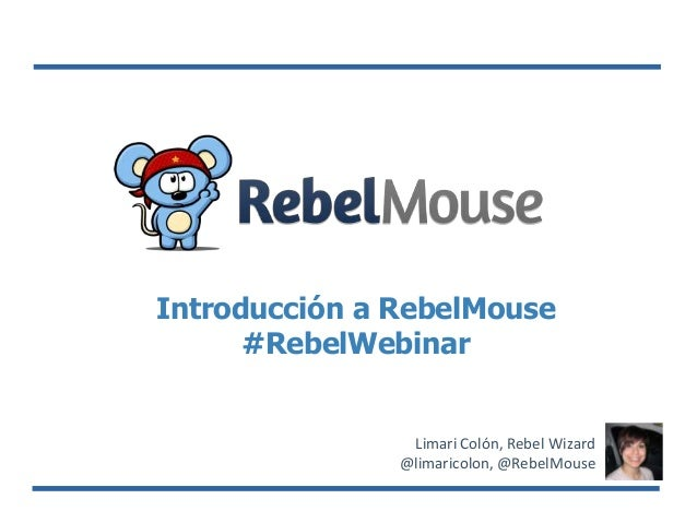 Rebel mouse intro