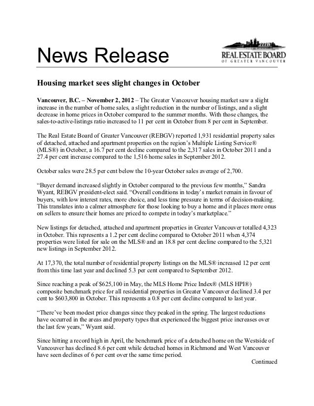 News ReleaseHousing market sees slight changes in OctoberVancouver, B.C. – November 2, 2012 – The Greater Vancouver housin...