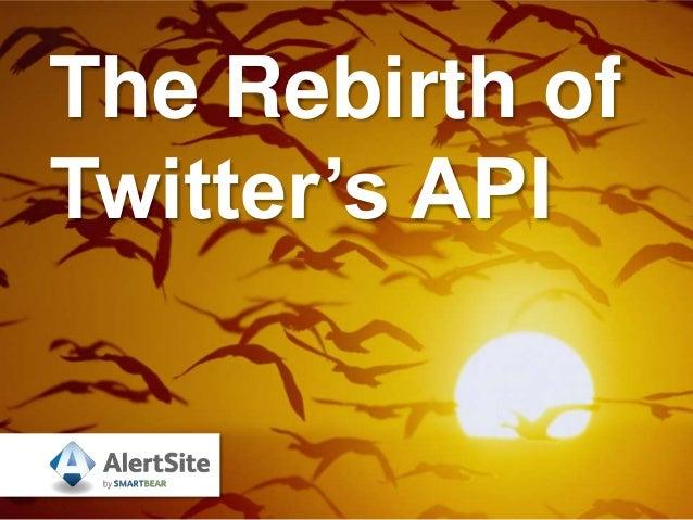 The Rebirth of Twitter's API