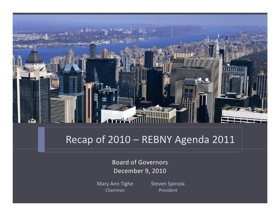 Recapof2010– REBNYAgenda2011           BoardofGovernors           December9,2010      MaryAnnTighe   StevenSpi...