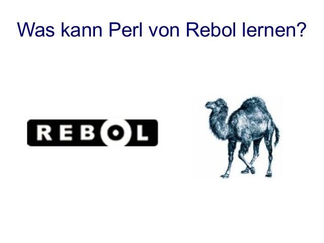 Was kann Perl von Rebol lernen?