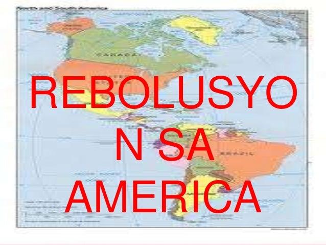 REBOLUSYO   N SA AMERICA