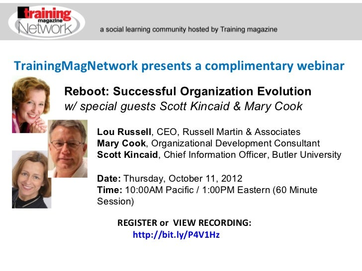 TrainingMagNetwork presents a complimentary webinar       Reboot: Successful Organization Evolution       w/ special guest...