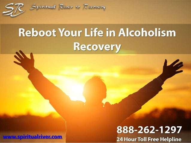 Reboot your life in alcoholism recovery