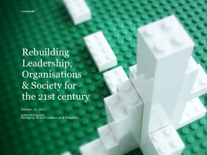 Rebuilding Leadership, Organisations and Society