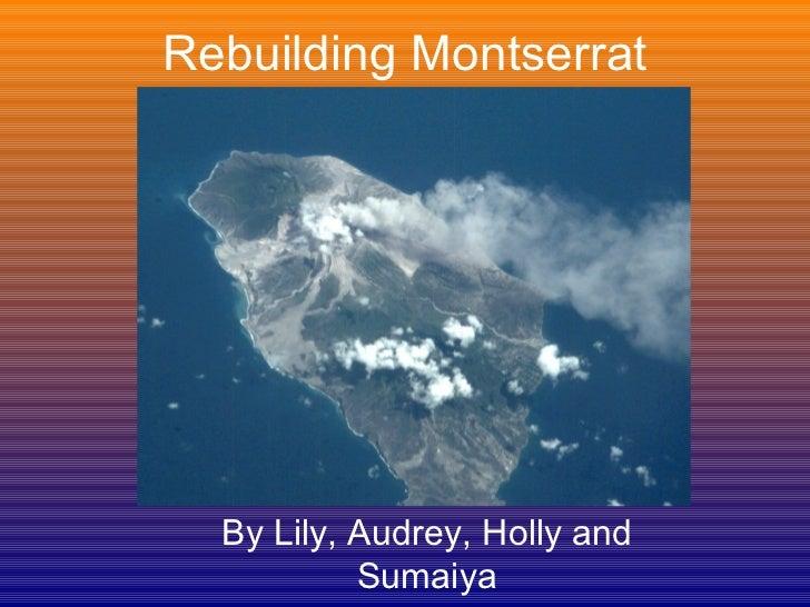 Rebuilding Montserrat hm, ab, sh, lb