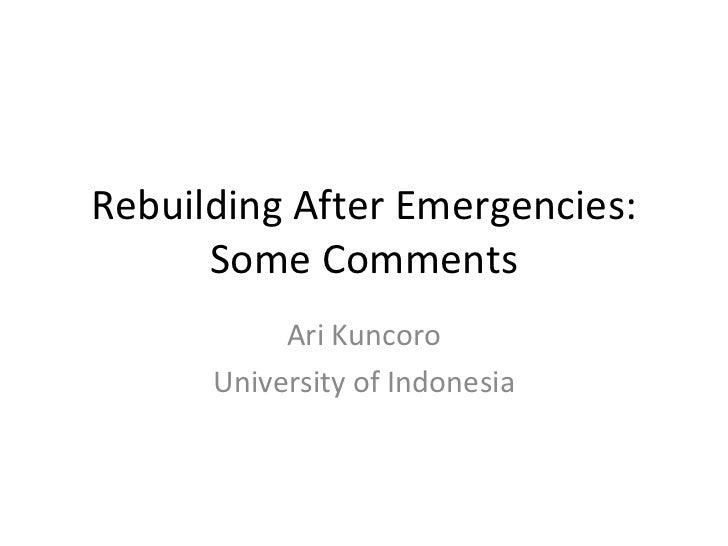 Rebuilding After Emergencies: Some Comments