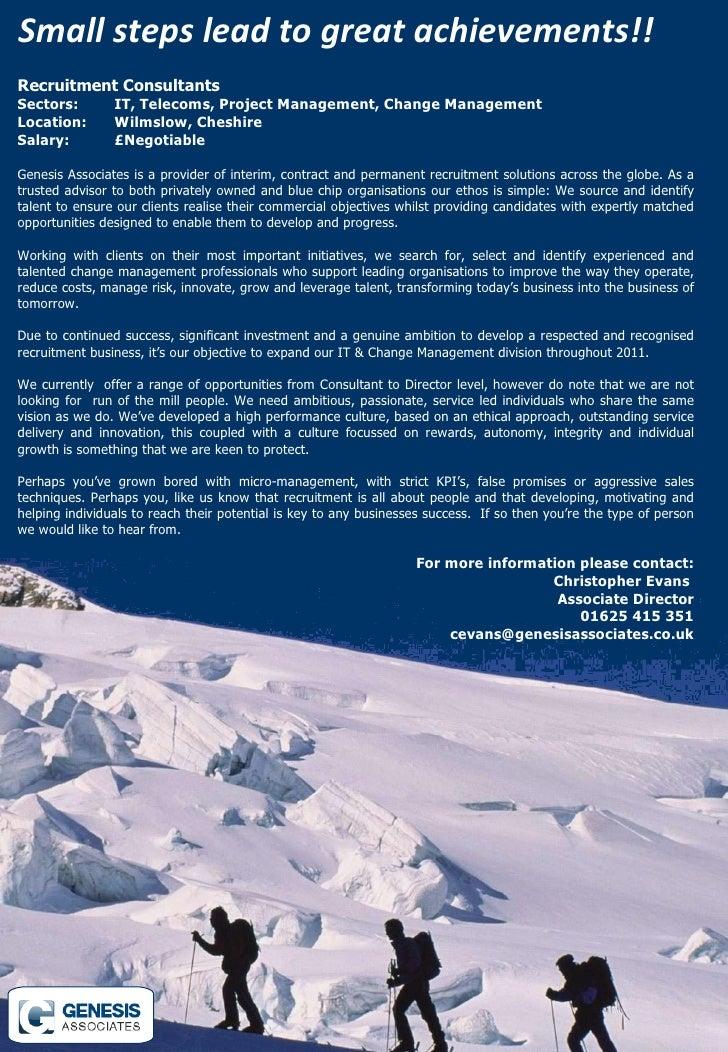 Recruitment Consultants   Sectors: IT, Telecoms, Project Management, Change Management Location: Wilmslow, Cheshire  Salar...