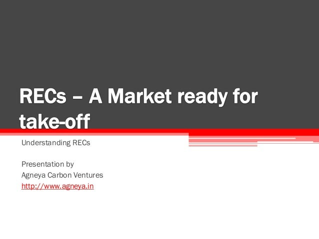 REC   a market ready for take-off