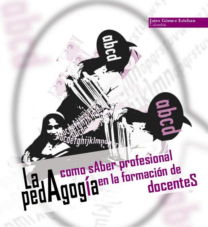 Rec12 pedagogia saber_profesional_formacion_docentes