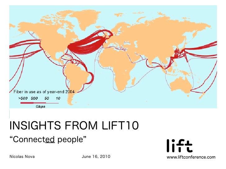 Insights from Lift10: recap