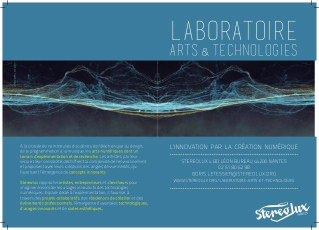 Présentation du Laboratoire Arts & Technologies de Stereolux