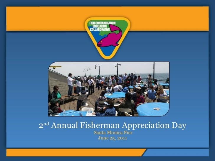 Fisherman Appreciation Day 2011